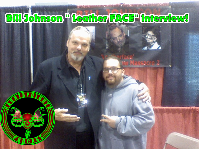 Interview with Bill Johnson From Texas Chainsaw Massacre Part 2!